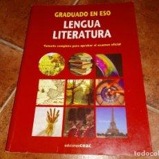 Libros de segunda mano: GRADUADO EN ESO LENGUA LITERATURA CEAC TEMARIO COMPLETO PARA EL EXAMEN OFICIAL ISBN 84-329-4118-0. Lote 147060626