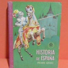 Libros de segunda mano: HISTORIA DE ESPAÑA PRIMER GRADO EDITORIAL LUIS VIVES S.A. ZARAGOZA AÑO 1956 EXCELENTE. Lote 147251294
