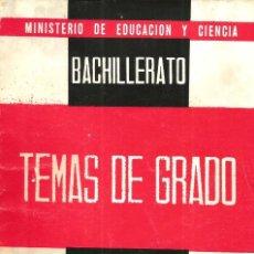 Libros de segunda mano: BACHILLERATO TEMAS DE GRADO MATEMÁTICAS (GRADO ELEMENTAL). ANÓNIMO. Lote 147278338