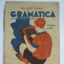 Libros de segunda mano: GRAMÁTICA. SEGUNDO GRADO. EZEQUIEL SOLANA. 1942. Lote 147320702