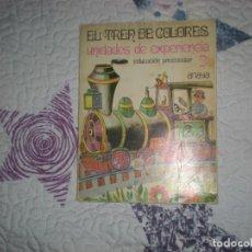Livros em segunda mão: EL TREN DE COLORES.UNIDADES DE EXPERIENCIA EDUCACIÓN PREESCOLAR 2º,ANAYA 1971. Lote 147330530