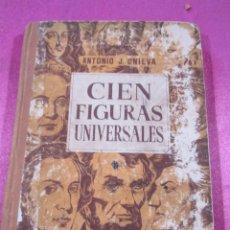 Second hand books - CIEN FIGURAS UNIVERSALES ANTONIO J ONIEVA 1953 - 147458470