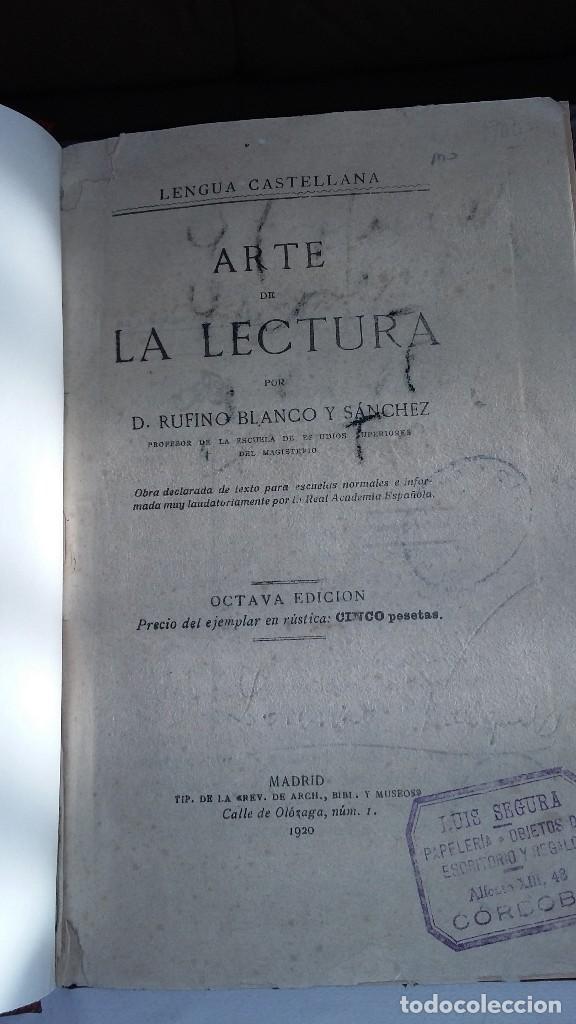 ARTE DE LA LECTURA. RUFINO BLANCO Y SÁNCHEZ. TIPOGRAFÍA DE LA REVISTA DE ARCHIVOS, MUSEOS Y BIBLIOTY (Libros de Segunda Mano - Libros de Texto )