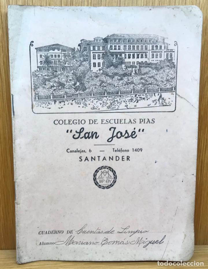 CUADERNO COLEGIO DE ESCUELAS PÍAS SAN JOSÉ - SANTANDER - AÑO 1952 (Libros de Segunda Mano - Libros de Texto )
