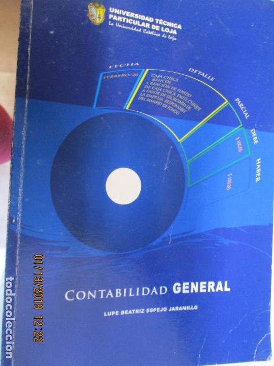 CONTABILIDAD GENERAL UNIVERSIDAD TECNICA DE LOJA - LUPE BEATRIZ ESPEJO JARAMILLO (Libros de Segunda Mano - Libros de Texto )
