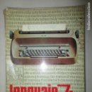 Libros de segunda mano: LENGUAJE 7º E.G.B. S.M. MANUEL RAMIRO VALDERRAMA. 1973 . Lote 148056226