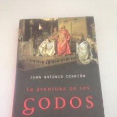 Libros de segunda mano: LA AVENTURA DE LOS GODOS. JUAN ANTONIO CEBRIAN. Lote 148169900