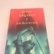 Libros de segunda mano: ANGELES Y DEMONIOS - DAN BROWN. Lote 148170289