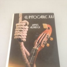 Libros de segunda mano: EL INTOCABLE JULI. Lote 148170838