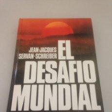 Libros de segunda mano: EL DESAFÍO MUNDIAL. Lote 148171280