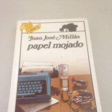 Libros de segunda mano: PAPEL MOJADO - JUAN JOSÉ MILLAS. Lote 148171924