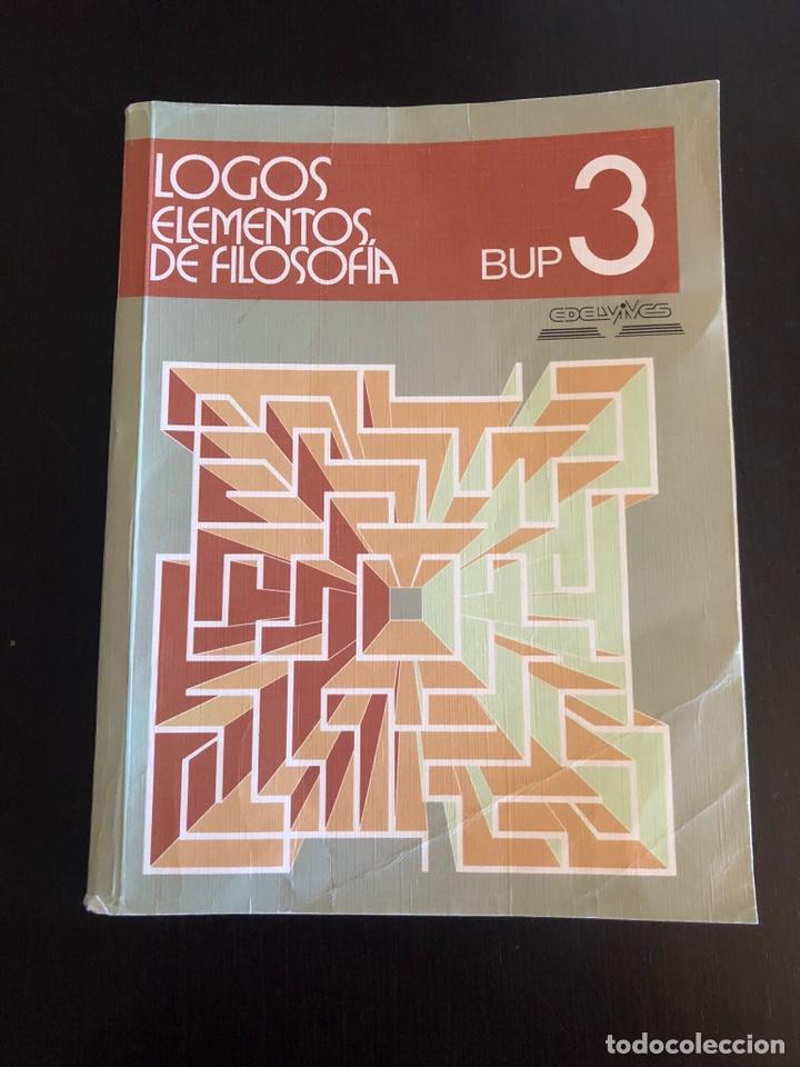 LOGOS. LIBRO DE FILOSOFÍA DE TERCERO DE BUP (Libros de Segunda Mano - Libros de Texto )
