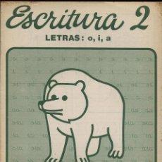 Libros de segunda mano: LIBRETA DEL COLEGIO - ESCRITURA 2 .LETRAS O I A . Lote 149840414