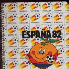 Libros de segunda mano: LIBRETA A CUADROS - ESPAÑA 82 . Lote 149840610
