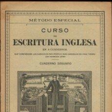 Libros de segunda mano: CUADERNO COLEGIO - METODO ESPECIAL CURSO DE ESCRITURA INGLESA. Lote 149851670