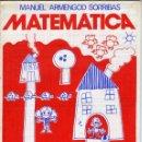 Libros de segunda mano: CUADERNILLO MANUEL ARMENGOD Nº 2 MATEMATICA SEGUNDO CURSO. AÑO 1981 SIN USAR. Lote 149975090