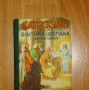 Libros de segunda mano: CATECISMO DE LA DOCTRINA CRISTIANA SEGÚN EL TEXTO DE SU SANTIDAD EL PAPA PÍO X. TERCER GRADO : (CAT. Lote 150072226