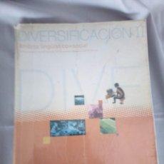 Libros de segunda mano: LIBRO DE TEXTO - DIVERSIFICACION I AMBITO LINGUISTICO Y SOCIAL EDITEX. Lote 150824030