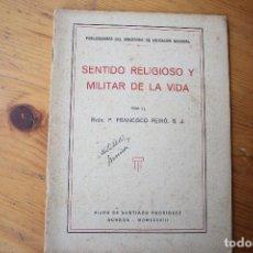 Libros de segunda mano - SENTIDO RELIGIOSO Y MILITAR DE LA VIDA - 151399322