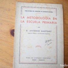 Libros de segunda mano - LA METODOLOGÍA EN LA ESCUELA PRIMARIA - 151400006