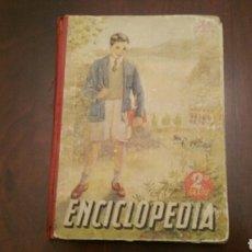 Libros de segunda mano: ANTIGUO LIBRO ESCOLAR. ENCICLOPEDIA (SEGUNDO GRADO) LUIS VIVES. 1952. Lote 161797949