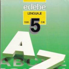 Libros de segunda mano: EDEBÉ. LENGUAJE 5 EGB. BARCELONA 1987.. Lote 151884222