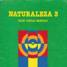 Libros de segunda mano: NATURALEZA 3EGB. SANTILLANA. MADRID 1988.. Lote 151886666