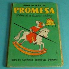 Gebrauchte Bücher - PROMESA. EL LIBRO DE LECTURA VACILANTE. ADOLFO MAILLO - 160904961