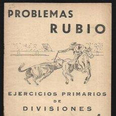 Libros de segunda mano: CUADERNO * PROBLEMAS RUBIO *EJERCICIOS PRIMARIOS DE DIVISIONES - Nº 4 -AÑO 1959. Lote 152547082
