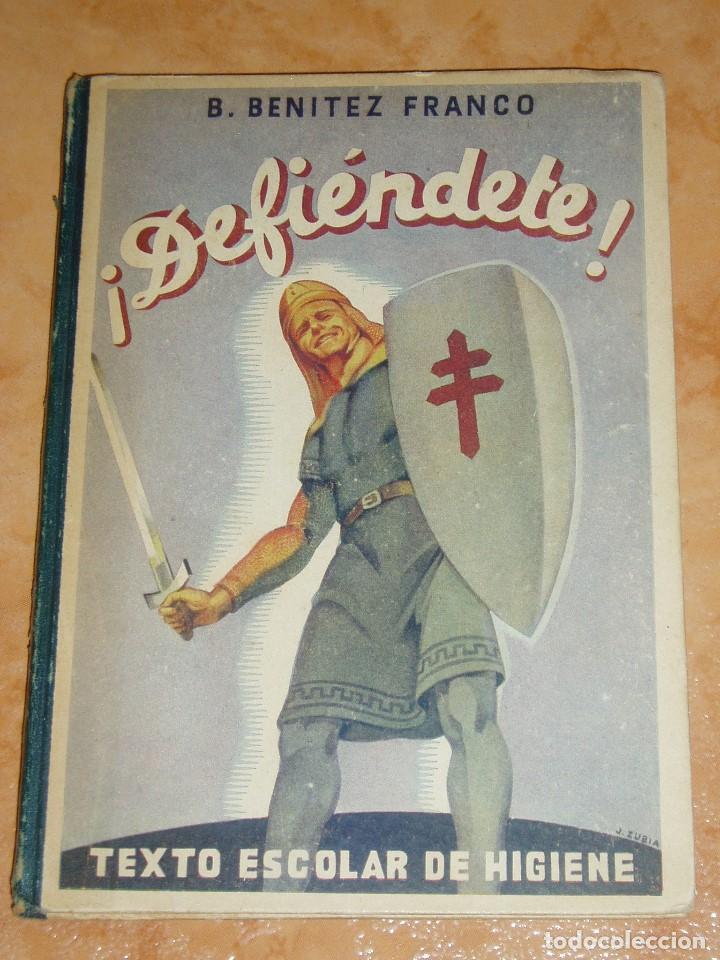 DEFIENDETE LIBRO ESCOLAR DE HIGIENE / DR. BENITEZ FRANCO, MADRID 1943 (Libros de Segunda Mano - Libros de Texto )