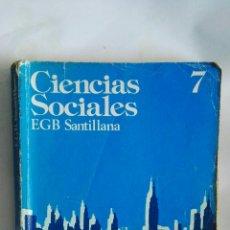 Libros de segunda mano: CIENCIAS SOCIALES 7 EGB SANTILLANA. Lote 152557717