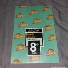 Libros de segunda mano: LIBRO DE TEXTO. CIENCIAS SOCIALES, BÓVEDA EQUIPO AULA 3. ANAYA, 1995, 8º EGB, CASI NUEVO. Lote 153575938