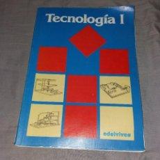 Libros de segunda mano: LIBRO DE TEXTO. TECNOLOGÍA I. EDELVIVES, 1991, EGB. Lote 235854290