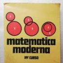 Libros de segunda mano: MATEMÁTICA MODERNA, PRIMER CURSO, PLAN 1967-EDITORIAL BRUÑO-1970. Lote 153889490