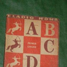 Libros de segunda mano: CARTILLA GRADUADA.PRIMER GRADO, DE ELADIO HOMS - 1A.ED SEIX BARRAL HNOS. 1942. Lote 154518522