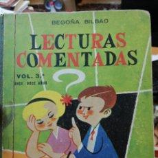Libros de segunda mano: BEGOÑA BILBAO. LECTURAS COMENTADAS. VOL. 3. Lote 154929730