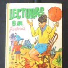 Libros de segunda mano: LECTURAS SM FANTASIA SEGUNDO GRADO 7 A 8 AÑOS IMPECABLE 1961. Lote 154966182