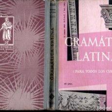 Libros de segunda mano: GRAMÁTICA LATINA PARA TODOS LOS CURSOS - EDELVIVES, 1966. Lote 154993086