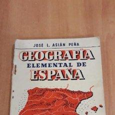 Second hand books - GEOGRAFIA ELEMENTAL DE ESPAÑA. JOSE L ASIAN PEÑA. CASA EDITORIAL BOSCH. 1957 - 155130870