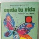 Libros de segunda mano: CUIDA TU VIDA HIGIENE Y SEGURIDAD 1973. Lote 155475257