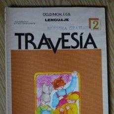 Libros de segunda mano: TRAVESÍA LENGUAJE 2 CICLO INICIAL EGB CINCEL EDITORIAL 1987. Lote 155476942