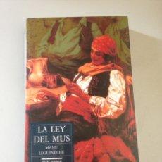 Libros de segunda mano: MANU LEGUINECHE. LA LEY DEL MUS. EDICIONES DEL PRADO. Lote 155696290
