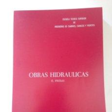 Libros de segunda mano: OBRAS HIDRAÚLICAS - EUGENIO VALLARINO. Lote 155697346