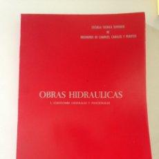 Libros de segunda mano: OBRAS HIDRAÚLICAS - CUESTIONES GENERALES Y FUNCIONALES EUGENIO VALLARINO. Lote 155697536