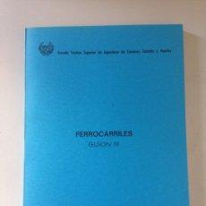 Libros de segunda mano: FERROCARRILES GUIÓN II. Lote 155697897