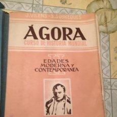 Libros de segunda mano: ANTIGUO LIBRO ÁGORA CURSO DE HISTORIA MUNDIAL II EDADES MODERNA Y CONTEMPORÁNEA EDITORIAL TEIDE . Lote 155848198
