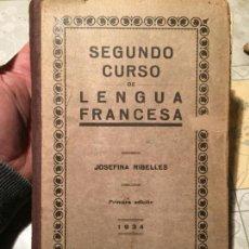 Libros de segunda mano: ANTIGUO LIBRO ESCOLAR DE LENGUA FRANCESA POR JOSEFINA RIBELLES AÑO 1934. Lote 155850926