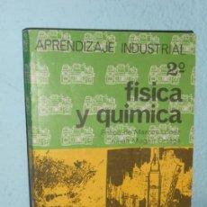 Libros de segunda mano: LIBRO DE TEXTO APRENDIZAJE INDUSTRIAL - EDIT. EVEREST - 2ª FISICA Y QUIMICA 1.969. Lote 155863546