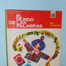 Libros de segunda mano: LIBRO DE TEXTO EL MUNDO DE LAS PALABRAS 3º. EDITORIAL ANAYA 1.967. Lote 155863942