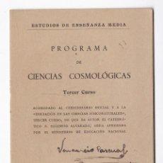Libros de segunda mano: PROGRAMA DE CIENCIAS COSMOLÓGICAS. TERCER CURSO. MADRID, 1940. Lote 155866626